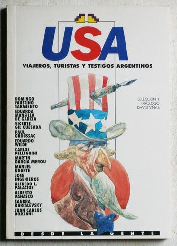 usa: viajeros, turistas y testigos argentinos / david viñas