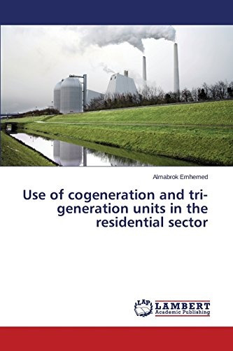 use of cogeneration and tri-generation units in the residen