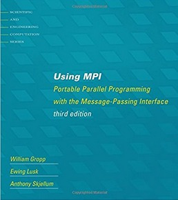 using mpi: portable parallel programming with the message