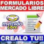 Formularios Mercado Libre Crealo Tu Mismo Y Actulizalo