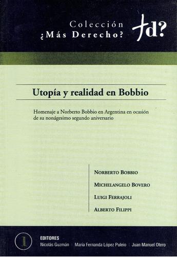 utopía y realidad en bobbio.