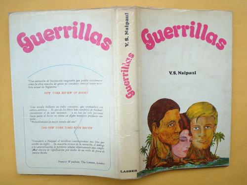 v. s. naipaul, guerrillas, lasser press mexicana, méxico, 19