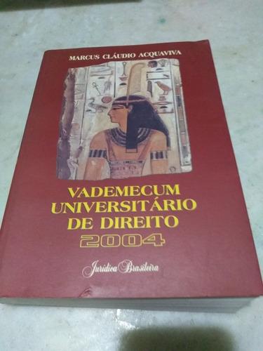 vade mecum universitário de direito 2004 marcus cláudio acqu
