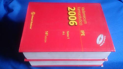vademecum farmacéutico ipe en 2 tomos 2006 14a edición