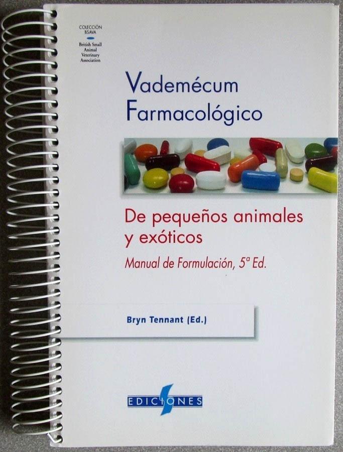 Vademécum Farmacológico Pequeños Animales Y Exóticos - Ed