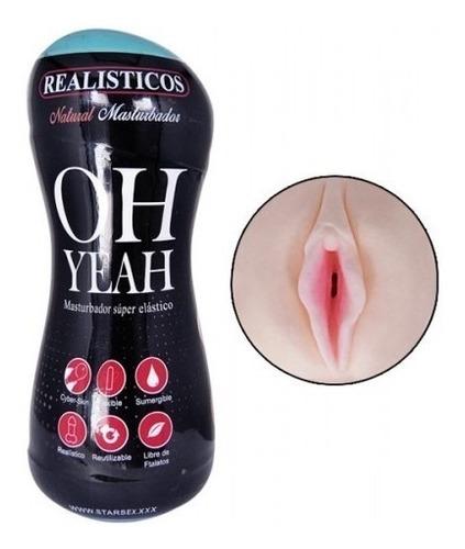 vagina masturbadora oh yeah + lubricante