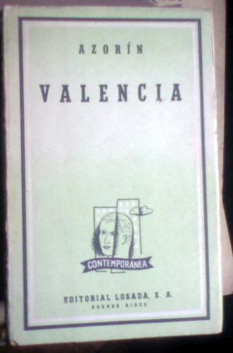 valencia - azorin - losada, bs as, 1959 2a edic. 191p buen e