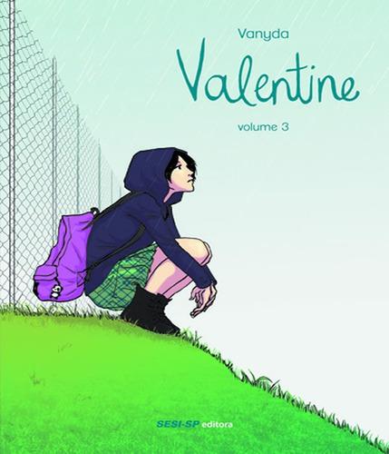 valentine - vol 03