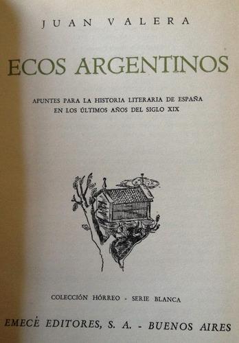 valera, juan -  ecos argentinos. apuntes para la historia li