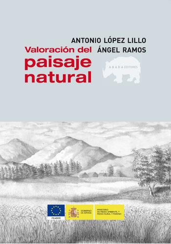 valoración del paisaje natural, ramos / lillio, abada