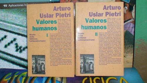 valores humanos - arturo uslar pietri