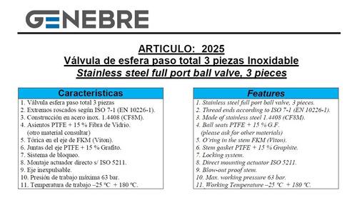 válvula esférica tricuerpo genebre inox. ø1 1/2 art. 2025