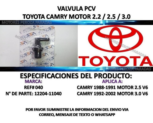 valvula pcv toyota camry 2.2 / 2.5 1988-1991 / 3.0 1992-2002