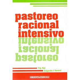Vanoni: Pastoreo Racional Intensivo