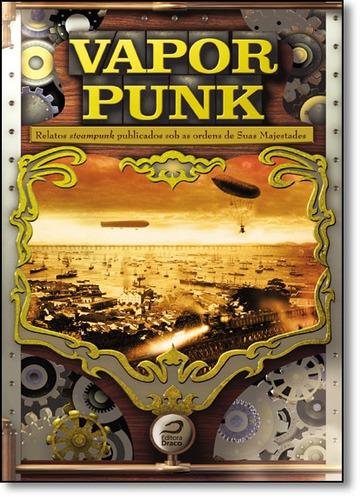 vaporpunk relatos steampunk pub sob ordens de lodi ribeiro g