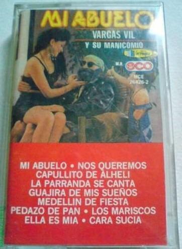 vargas vil y su manicomio mi abuelo y varios cassette 1991