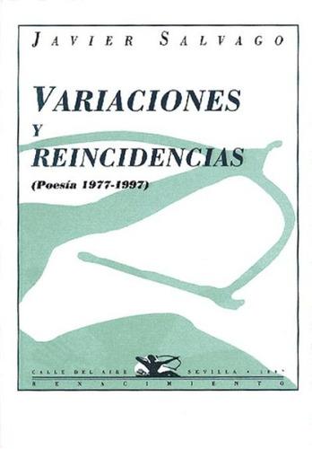 variaciones y reincidencias (poesía 1977-1997).(libro poesía