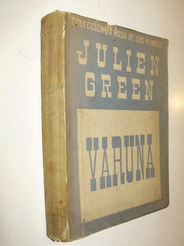 varuna j. green edic. siglo veinte arg 1949