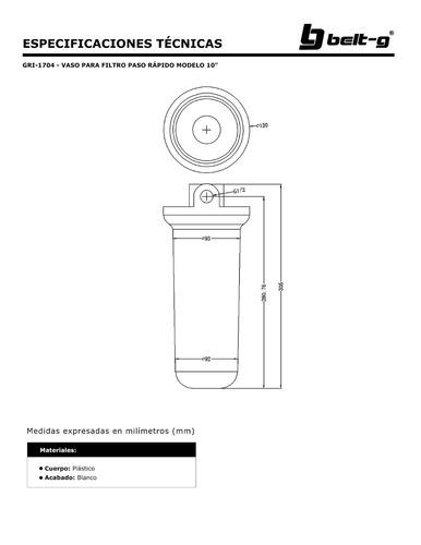 vaso para filtro paso rapido mod.10   belt-g gri-1704