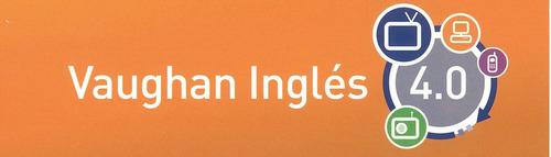 vaughan inglés 4.0