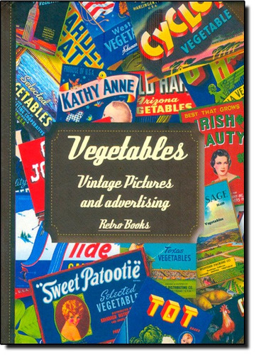 vegetables vintage pictures and advertising de editora cook