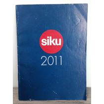 Catalogo Carritos Marca Siku 2011 Impreso En Alemania
