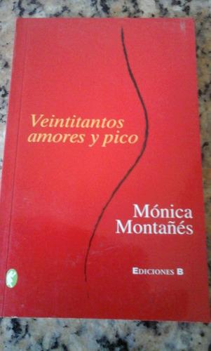 veintitantos amores y pico de mónica montañés