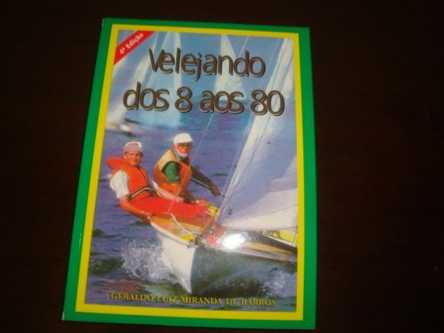 velejando dos 8 aos 80