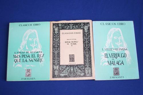 velez de guevara 3 libros en oferta, clásicos ebro, zarago