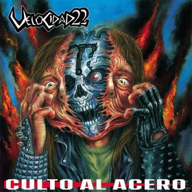 Velocidad 22  Culto Al Acero (heavy Metal Argentino -nuevo)