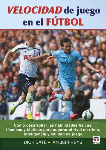 velocidad de juego en el fútbol(libro futbol)