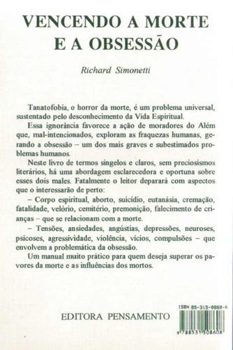vencendo a morte e a obsessão - richard simonetti