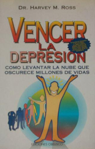 vencer la depresion - dr. harvey m. ross
