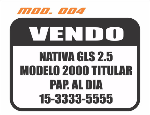 vendo auto cartel x4 unidades  calco sticker  vinilo ploter