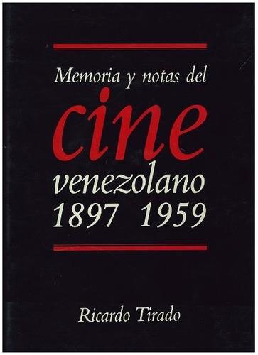 vendo combo 2 tomos memoria y notas del cine venezolano.