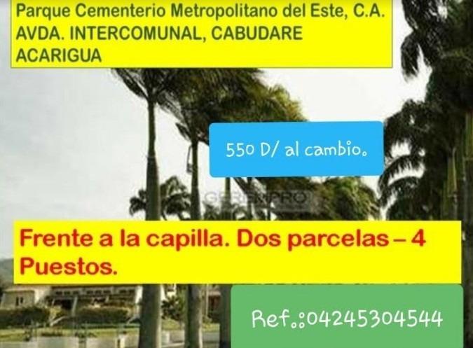 vendo dos parcelas parque cementerio metropolitano cabudare
