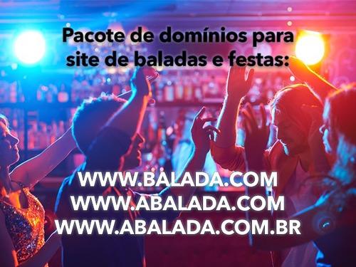 vendo lote de domínio para site de balada e festas