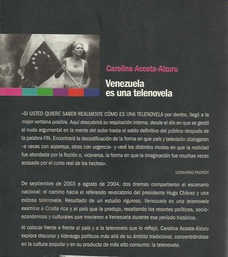 venezuela es una telenovela
