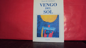 Libro Vengo Del Sol Flavio Cabobianco Download