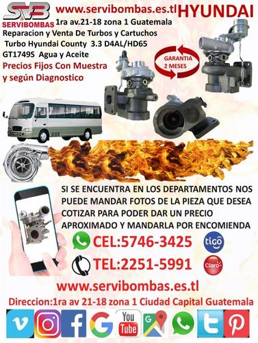 venta de cartuchos de turbo hyundai county 3.3 d4al guatemal