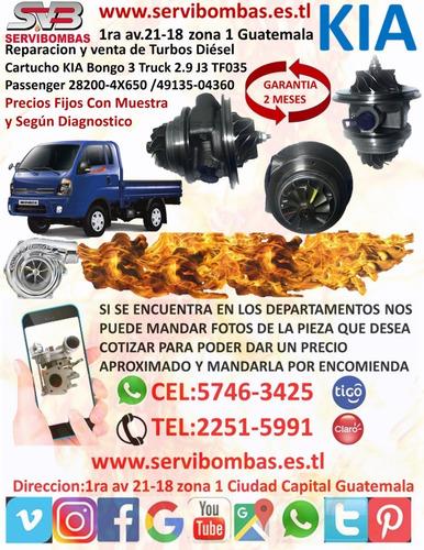 venta de cartuchos de turbos kia bongo 3 truck 2.9 j3 tf035