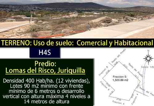 venta de terreno comercial de 1500m2 - h4s - lomas del risco juriquilla - ganelo