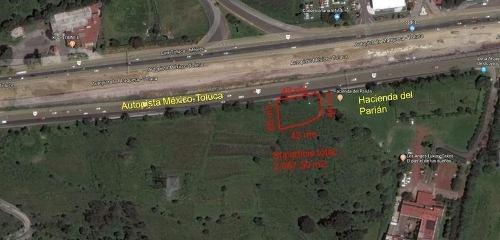 venta de terreno sobre la autopista méxico-toluca ocoyoacac