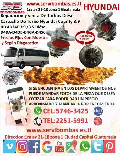venta de turbo hyundai county 3.9 d4dd,d4da hd72 guatemala