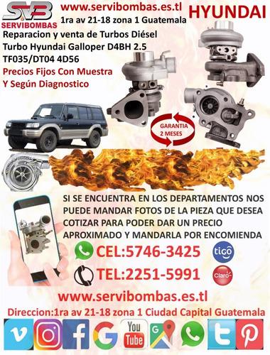 venta de turbo hyundai grace 2.5 4d56 td04-10t/tf035 guatema