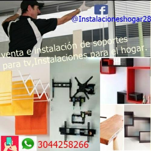 venta e instalación de soportes para tv, instalaciones hogar
