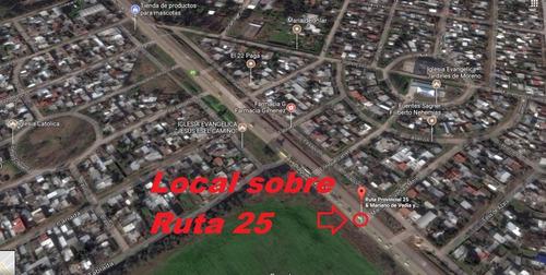 venta local 8x13 con terreno 10x10 sobre ruta 25