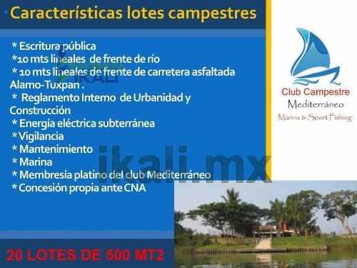 venta lotes con frente de río club campestre mediterráneo ojite tuxpan veracruz, club campestre mediterráneo es un concepto pensado en los amantes de la naturaleza con espíritu ecoturístico y aventur