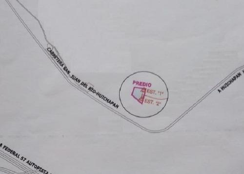 venta terreno industrial carretera san juan del río huichapan
