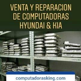 *venta  y reparacion de computadoras hyundai y kia*
